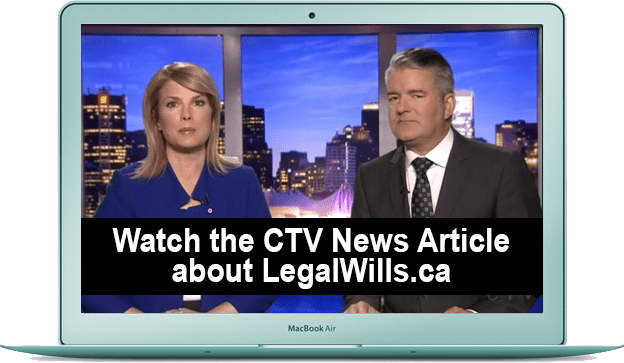 Watch the CTV News Article about LegalWills.ca