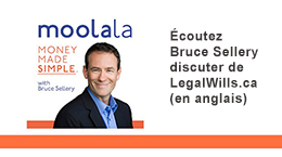 Listen to Bruce Sellery discuss LegalWills.ca